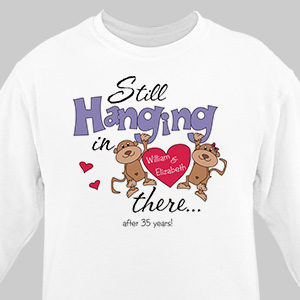 Still Hangin In There Personalized Anniversary Sweatshirt