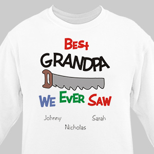 Best We Ever Saw Personalized Sweatshirt | Personalized Sweatshirts