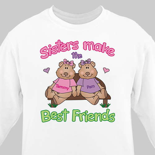 Sisters, Best Friends Sweatshirt | Personalized Sweatshirts