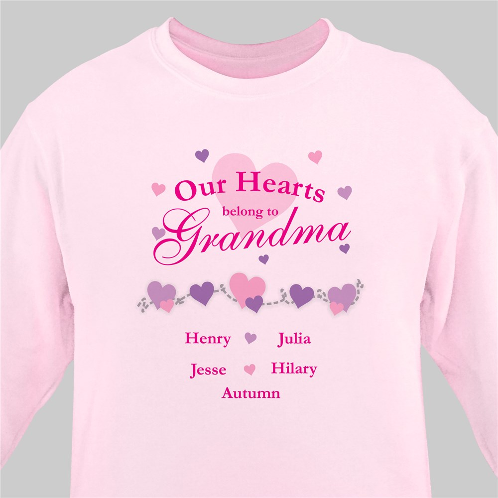 Our Hearts Belong To...Sweatshirt | Personalized Grandma Shirts