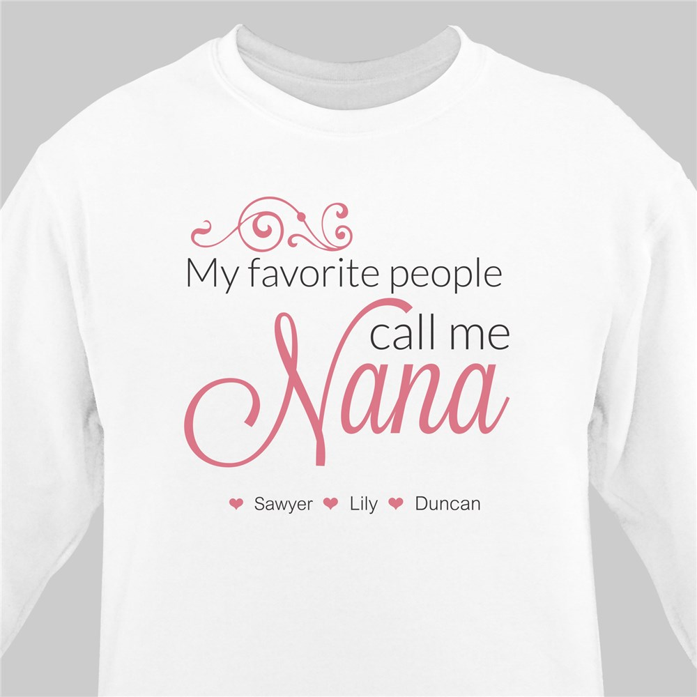 Personalized My Favorite People Call Me Sweatshirt | Personalized Gifts for Grandma