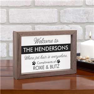 Funny Pet Home Sign | Personalized Pet Fur Sign