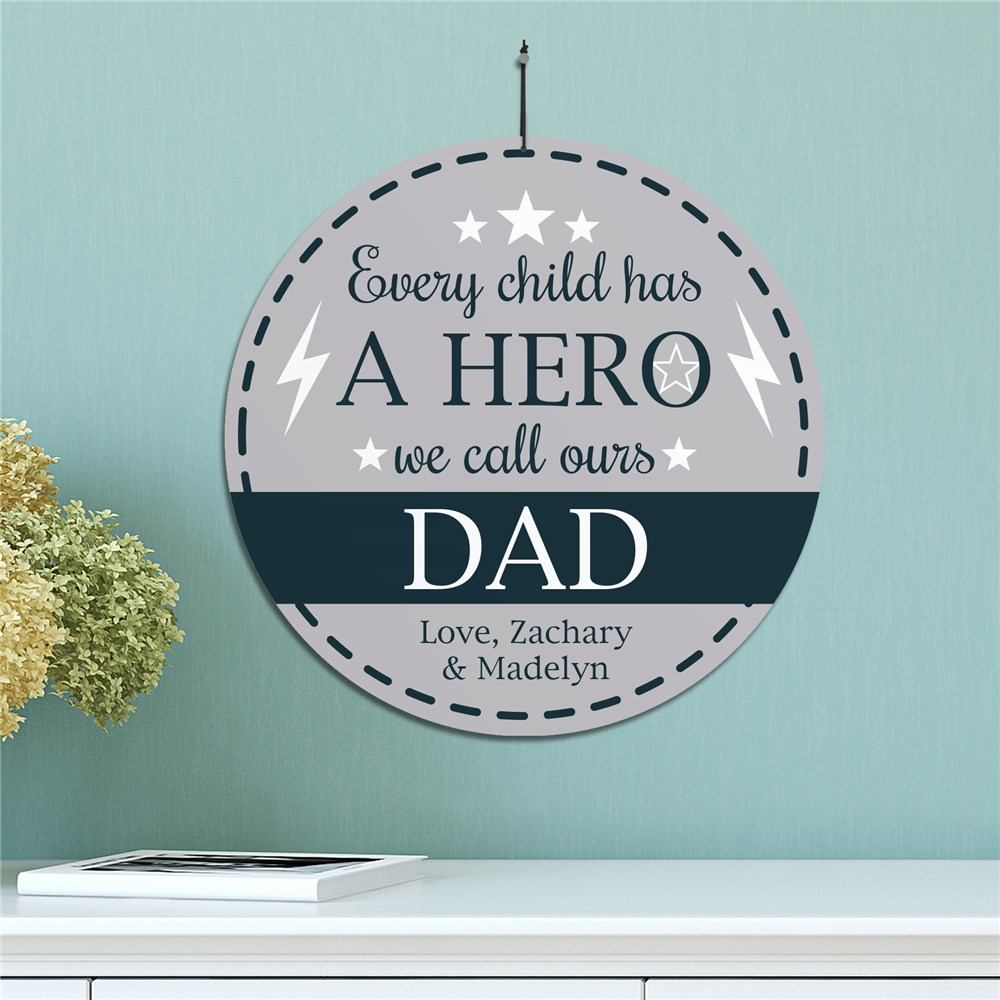 Personalized Every Child Has A Hero Round Sign