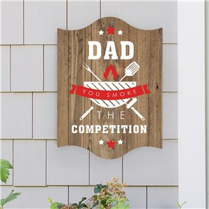 Personalized You Smoke The Competition Wall Sign