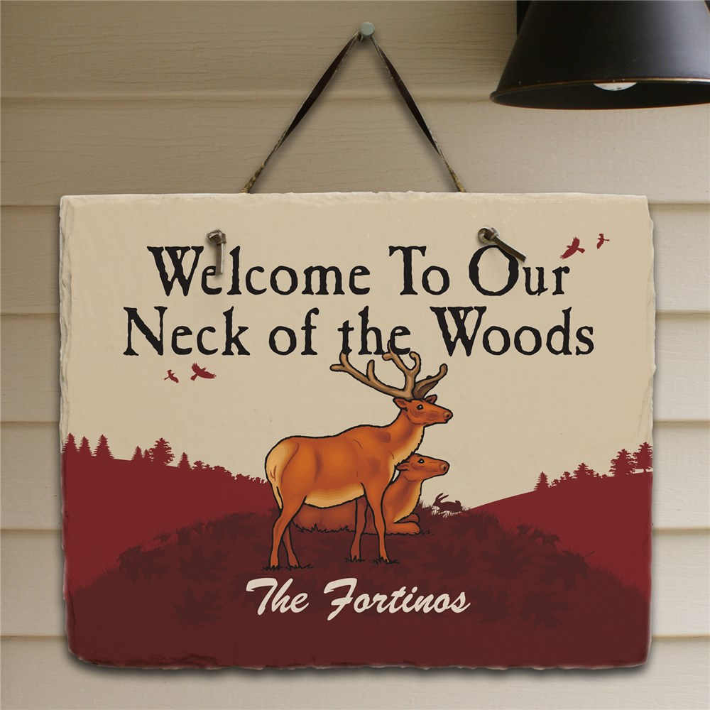 Neck Of The Woods Personalized Slate Plaque | Personalized Welcomes Signs