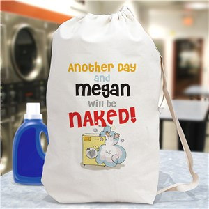 Another Day and I'll Be Naked Personalized Laundry Bag| Gifts For New Grads