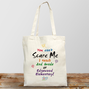 Can't Scare Me Teacher Personalized Canvas Tote Bag | Personalized Teacher Gifts