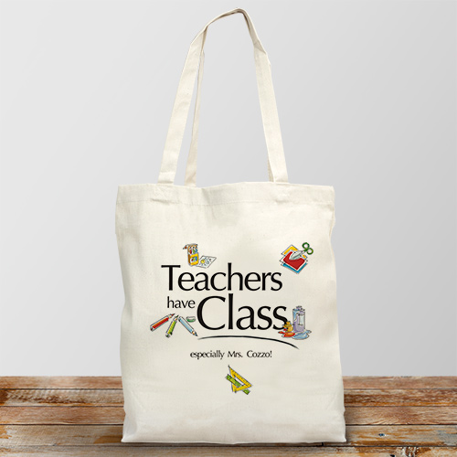 Teacher's Have Class Personalized Canvas Tote Bag | Personalized Teacher Gifts