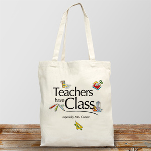 Teacher's Have Class Personalized Canvas Tote Bag