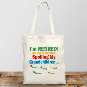 Retired and Spoiling My Grandkids | Personalized Canvas Tote Bag