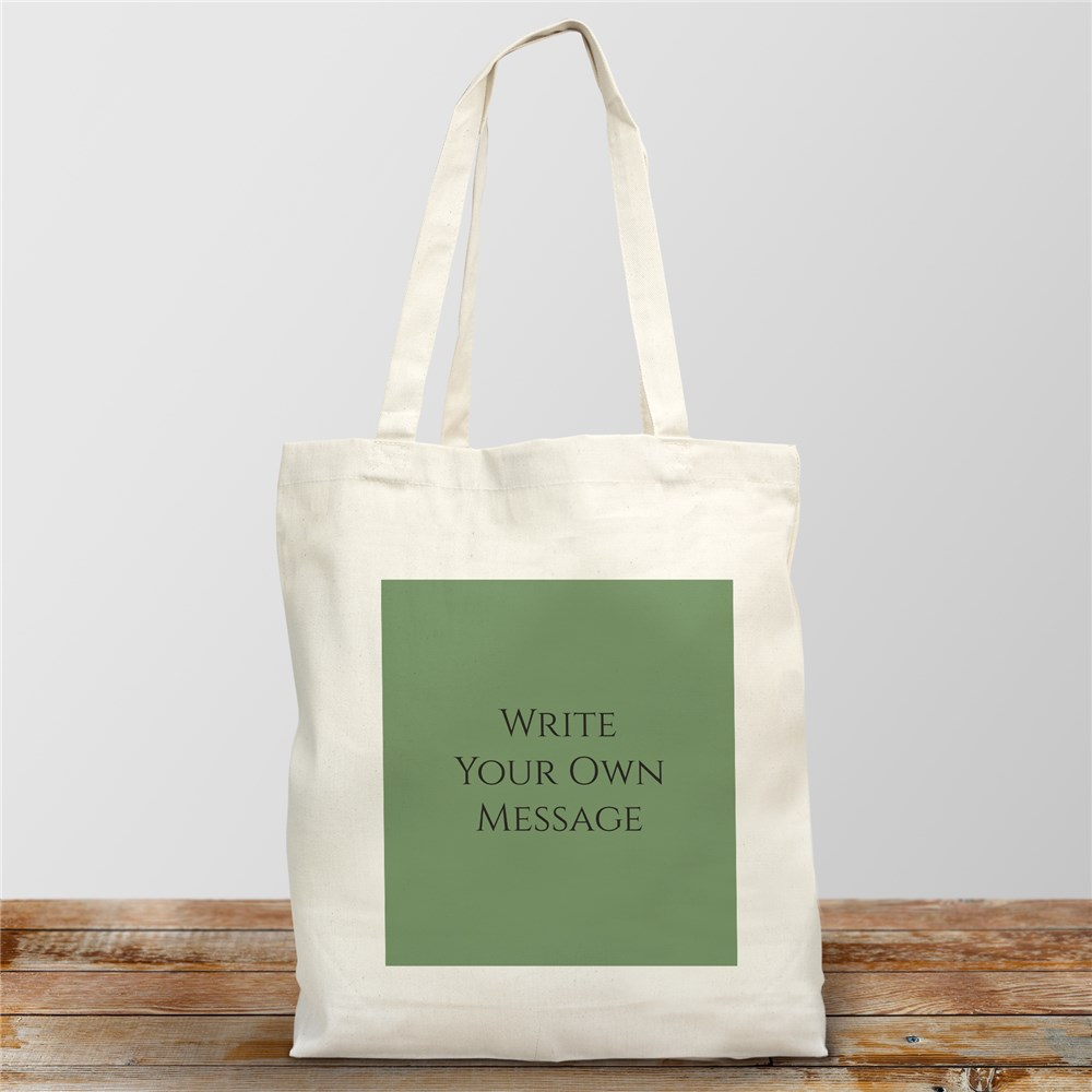Personalized Write Your Own Canvas Tote Bag | Customized Quote Tote
