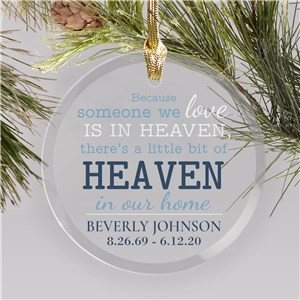 Personalized Someone We Love Is In Heaven Round Glass Ornament 8153434R