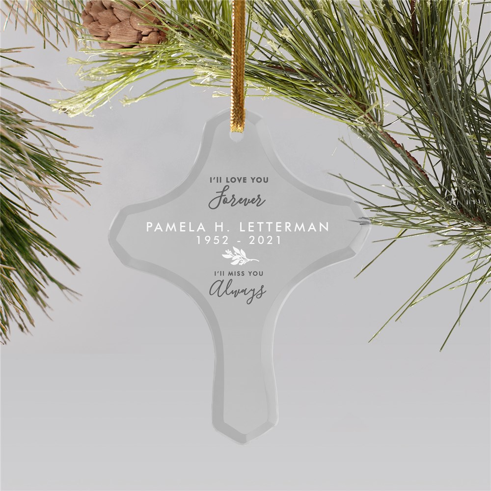 Personalized I'll Love You Forever I'll Miss You Always Cross Ornament