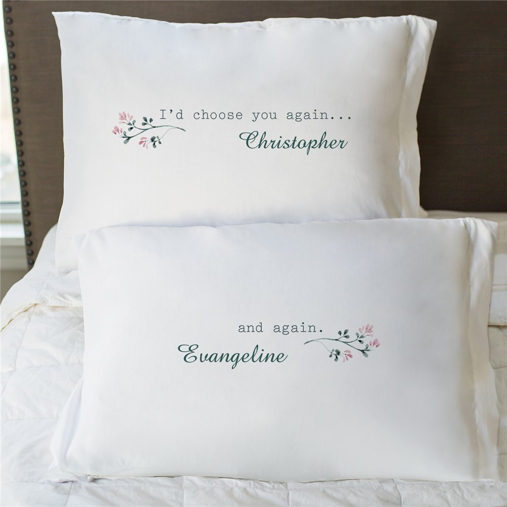 Personalized I'd Choose You Again and Again Pillowcase Set | Personalized Pillowcases