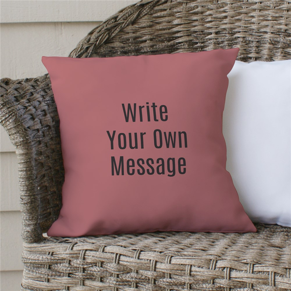 Personalized Write Your Own Throw Pillow | Throw Pillows With Quotes