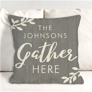 Personalized Gather Here Throw Pillow | Personalized Throw Pillows