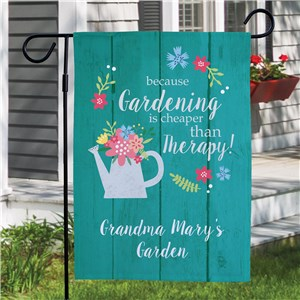 Personalized Because Gardening Is Cheaper Than Therapy Garden Flag