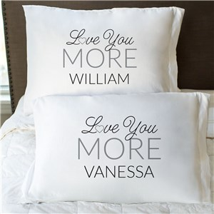 Personalized Love You More Pillowcase Set