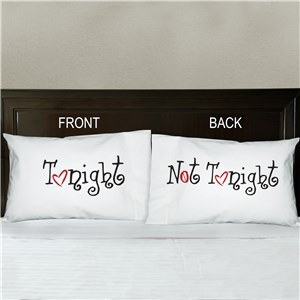 Tonight or Not Tonight Double-Sided Pillowcase | Personalized Valentine Pillow Cases