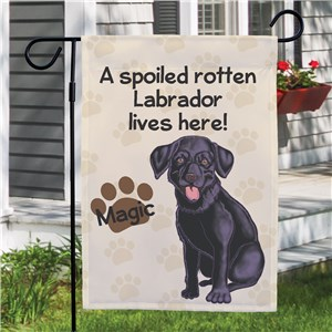 Personalized Black Lab Spoiled Here Garden Flag 8306641BLB2