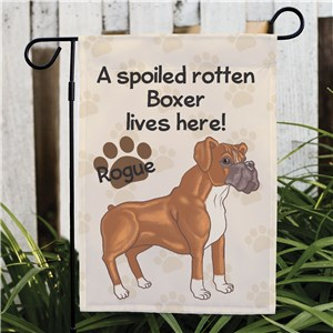Personalized Boxer Spoiled Here Garden Flag 8306641BO2