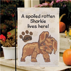 Personalized Shorkie Spoiled Here Garden Flag 8306641SH2
