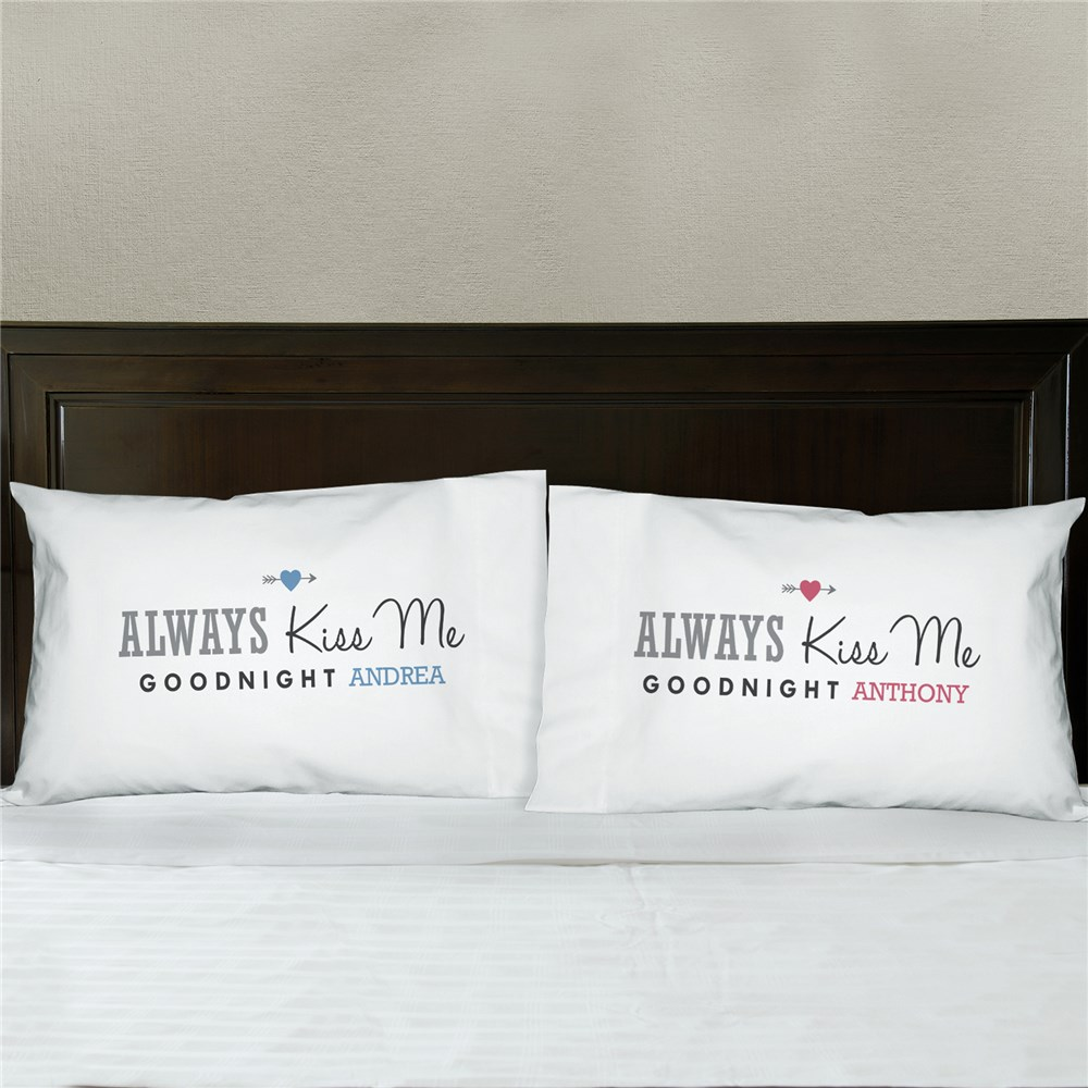 Personalized Always Kiss Me Goodnight Pillowcase Set | Valentine Pillow Cases