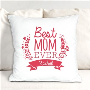 Personalized Best Mom Ever Throw Pillow | Personalized Mother's Day Gift