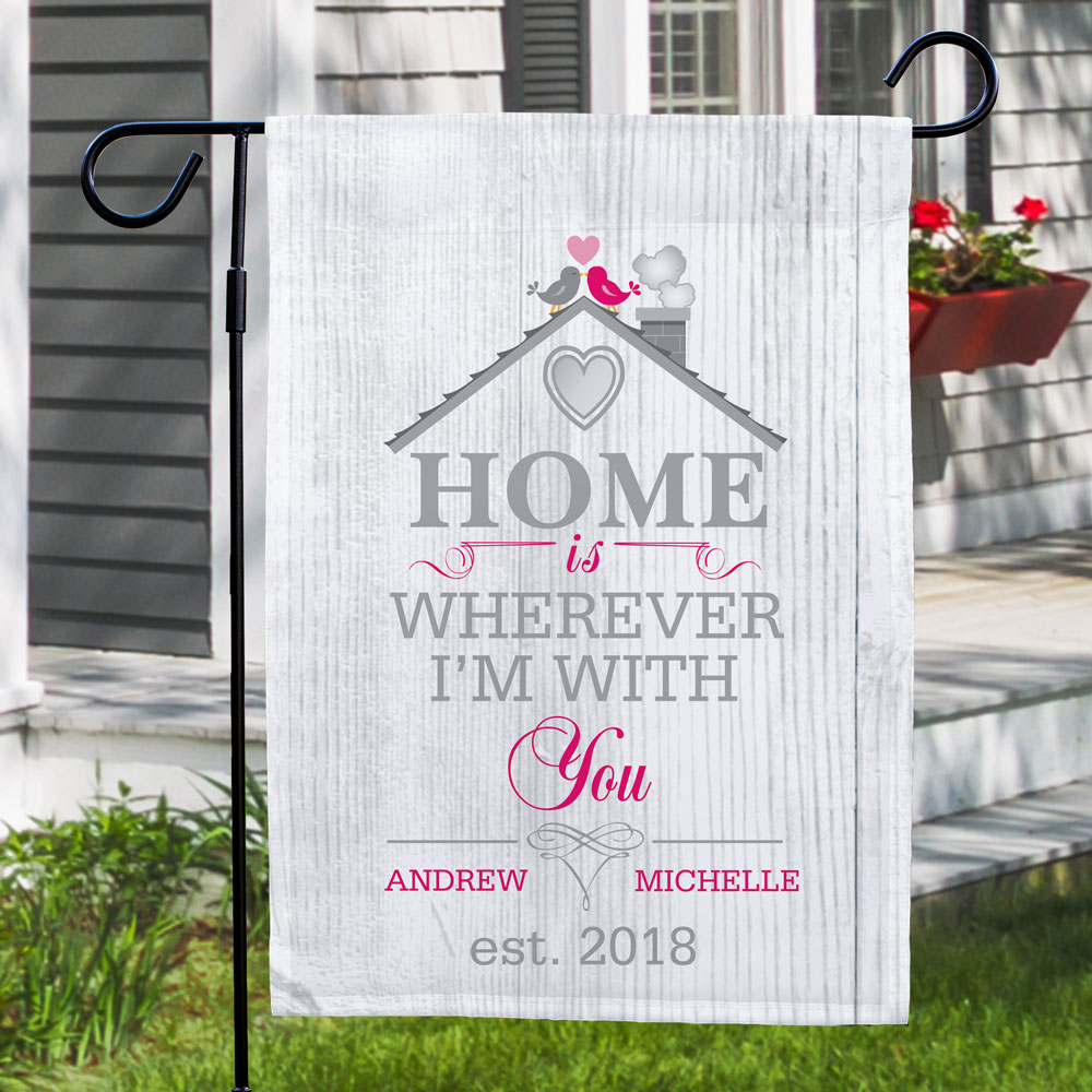 Personalized Home is Wherever I'm With You Garden Flag | Personalized Valentine's Day Gifts