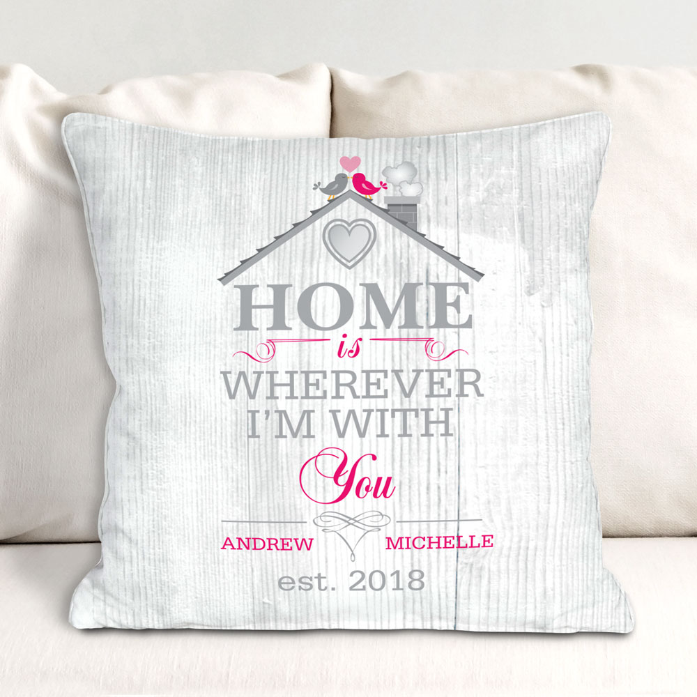 Personalized Home is Wherever I'm With You Throw Pillow | Romantic Home
