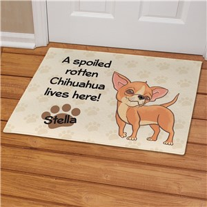 Personalized Chihuahua Spoiled Here Doormat | Personalized Doormats