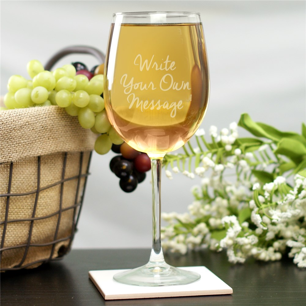 Personalized Write Your Own Wine Glass | Engraved Wine Glasses
