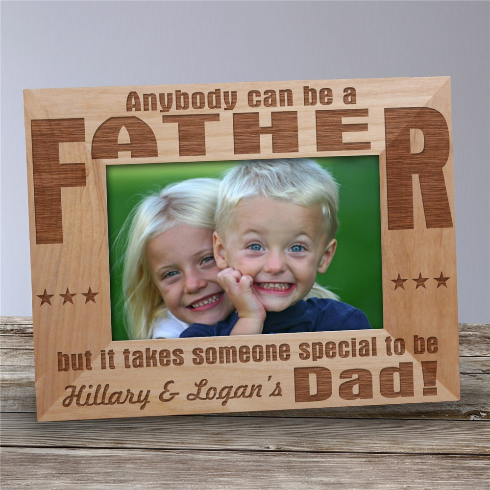 Anybody Can Be...Dad Personalized Wood Picture Frame | Picture Frames For Daddy