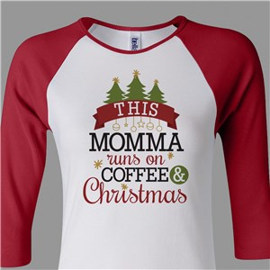 Personalized Runs On Coffee And Christmas Women's Raglan Shirt 90915469X