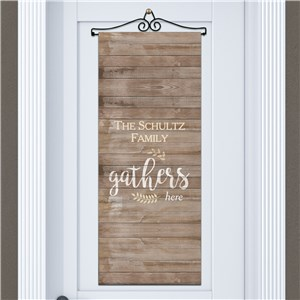 Personalized Family Gathers Here Door Banner | Personalized Home Decorations