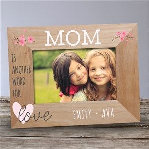 Mother's Day Frames | Mom Is Another Word For Love