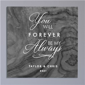 Personalized Forever Be My Always Canvas 9173344X