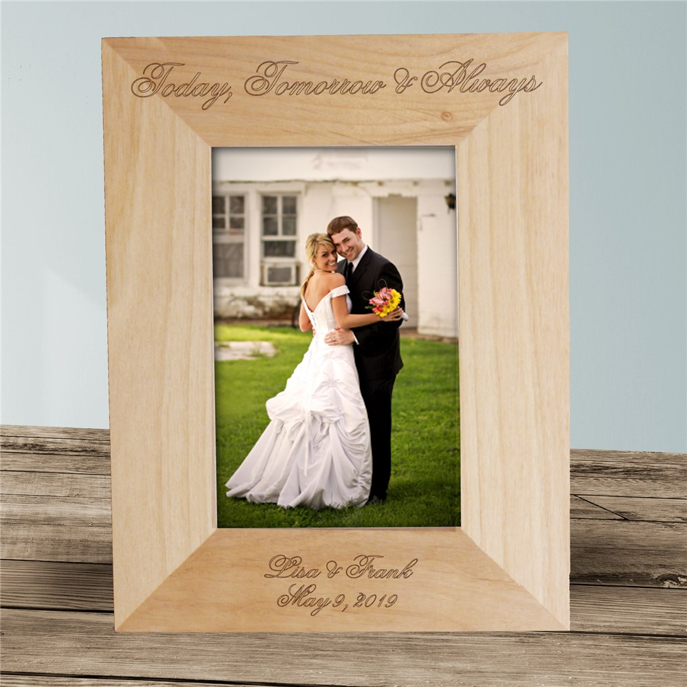 Engraved Today, Tomorrow & Always Wedding Wood Picture Frame | Personalized Wood Picture Frames