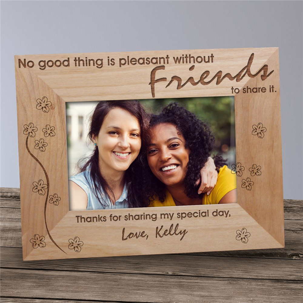 Without Friends To Share Wood Picture Frame | Personalized Wood Picture Frames