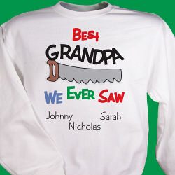 Best We Ever Saw Personalized Sweatshirt