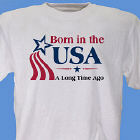Born In The USA Personalized Birthday T-Shirt