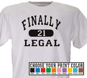 Finally Legal Personalized Shirt