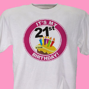 It's My Birthday Personalized 21st Birthday T-Shirt