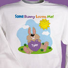 Some Bunny Loves Him Personalized Easter Youth Easter Sweatshirt