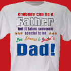 Anybody Can Be...Dad Personalized T-Shirt
