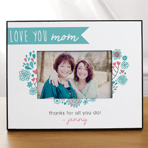 Personalized Love You Mom Frame