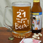 Give Me A Beer Personalized 21st Birthday Glass Mug