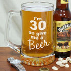 Give Me A Beer Personalized 30th Birthday Glass Mug
