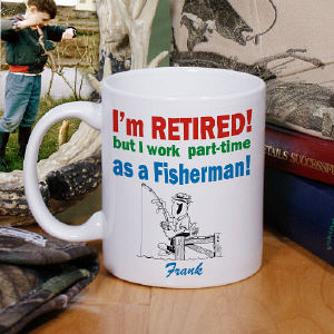 Retired...Part-Time Fisherman Coffee Mug