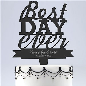 Engraved Best Day Ever Cake Topper L10404154